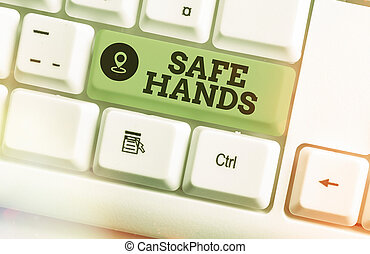Text sign showing Safe Hands. Conceptual photo Ensuring the sterility and cleanliness of the hands for decontamination Different colored keyboard key with accessories arranged on empty copy space.
