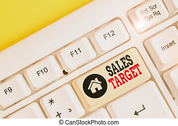 Text sign showing Sales Target. Conceptual photo specified ...