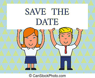 Text sign showing Save The Date question. Conceptual photo asking someone to remember specific day or time Two Smiling People Holding Big Blank Poster Board Overhead with Both Hands.