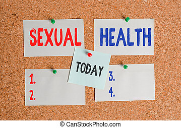 Text sign showing Sexual Health. Business photo text positive and respectful approach to sexual relationships Corkboard color size paper pin thumbtack tack sheet billboard notice board