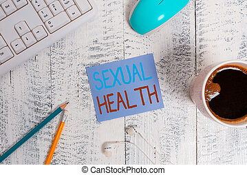 Text sign showing Sexual Health. Conceptual photo positive ...