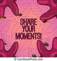 Text sign showing Share Your Moments. Conceptual photo tell everyone about brief period of good or bad time Starfish photo on Four Corners with Colorful Pebbles for Poster Ads Cards.
