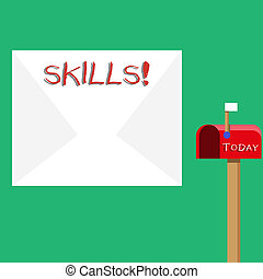 Text sign showing Skills. Conceptual photo ability do something very well by nature Blank Big White Envelope and Open Red Mailbox with Small Flag Up Signalling.