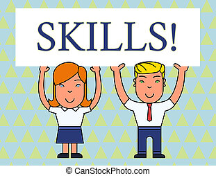 Text sign showing Skills. Conceptual photo ability do something very well by nature Two Smiling People Holding Big Blank Poster Board Overhead with Both Hands.