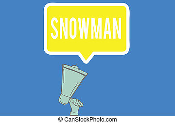 Text sign showing Snowman. Conceptual photo Representation ...