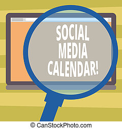 Text sign showing Social Media Calendar. Conceptual photo apps used to schedule social posts in advance Magnifying Glass Enlarging Tablet Blank Color Screen photo text Space.