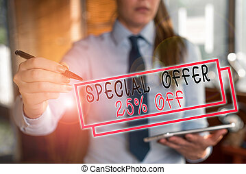 Text sign showing Special Offer 25 Percent Off. Business photo text Discounts promotion Sales Retail Marketing Offer Blurred woman in the background pointing with finger in empty space