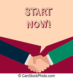Text sign showing Start Now. Conceptual photo do not hesitate get working or doing stuff right away.