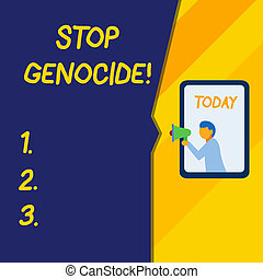 Text sign showing Stop Genocide. Business photo text to put an end on the killings and atrocities of showing