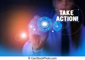 Text sign showing Take Action. Conceptual photo do something official or concerted to achieve aim with problem Woman wear formal work suit presenting presentation using smart device.