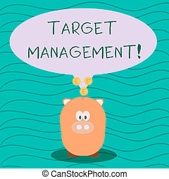 Text sign showing Target Analysisagement. Conceptual photo Market Segmentation Audience targeting and selection Color Speech Bubble with Gold Euro Coins on its Tail Pointing to Piggy Bank.