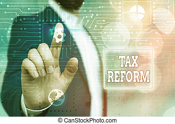 Text sign showing Tax Reform. Conceptual photo government policy about the collection of taxes with business owners System administrator control, gear configuration settings tools concept.