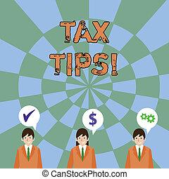 Text sign showing Tax Tips. Conceptual photo compulsory...