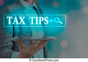 Text sign showing Tax Tips. Conceptual photo compulsory contribution to state revenue levied by government Web search digital information futuristic technology network connection.