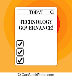 Text sign showing Technology Governance. Conceptual photo framework that provide formal structure for institute Search Bar with Magnifying Glass Icon photo on Blank Vertical White Screen.