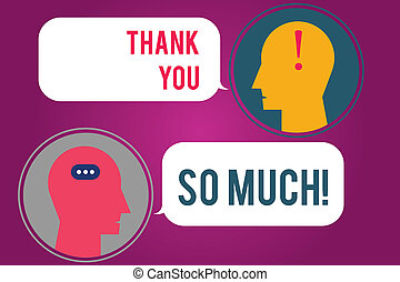 Text sign showing Thank You So Much. Conceptual photo Expression of Gratitude Greetings of Appreciation Messenger Room with Chat Heads Speech Bubbles Punctuations Mark icon.