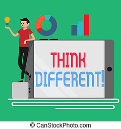 Text sign showing Think Different. Conceptual photo direct ...