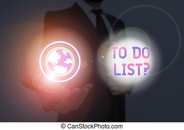 Text sign showing To Do List Question. Conceptual photo Series of task to be done organized in priority order.