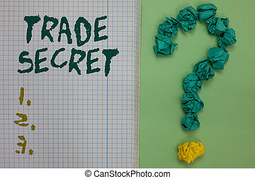 Text sign showing Trade Secret. Conceptual photo Confidential information about a product Intellectual property Notebook paper crumpled papers forming question mark green background.