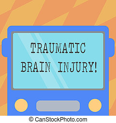 Text sign showing Traumatic Brain Injury. Conceptual photo Insult to the brain from an external mechanical force Drawn Flat Front View of Bus with Blank Color Window Shield Reflecting.