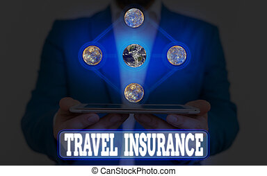 Text sign showing Travel Insurance. Conceptual photo covers the costs and losses associated with traveling Elements of this image furnished by NASA.