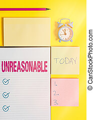 Text sign showing Unreasonable. Business photo showcasing not conformable to reason or exceeding the bounds of reason Colored empty papers with copy space on the yellow background table