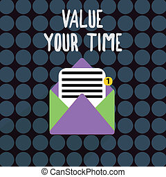 Text sign showing Value Your Time. Conceptual photo asking someone to make schedule and get beat of his life