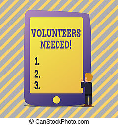 Text sign showing Volunteers Needed. Conceptual photo Social...