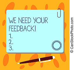 Text sign showing We Need Your Feedback. Conceptual photo Give us your review thoughts comments what to improve Blank Square Color Board with Magnet Click Ballpoint Pen Pushpin and Clip.