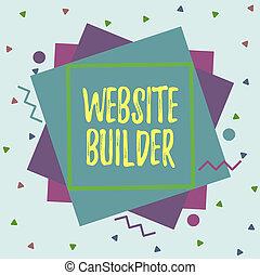 Text sign showing Website Builder. Conceptual photo ...