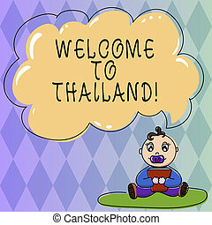 Text sign showing Welcome To Thailand. Conceptual photo inviting showing or tourist to visit your home country Baby Sitting on Rug with Pacifier Book and Blank Color Cloud Speech Bubble.
