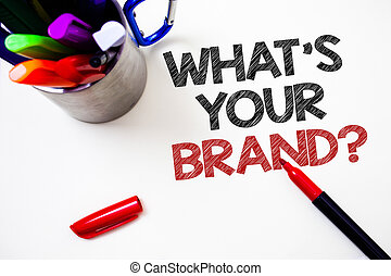 Text sign showing What'S Your Brand Question. Conceptual photo asking about slogan or logo Advertising Marketing Pen white background grey shadow important temple lovely message idea.