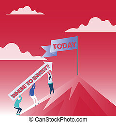 Text sign showing Where To Invest question. Conceptual photo asking about actions or process of making more money People Holding Arrow Going Up the Mountain. Blank Banner on Pole at the Peak.
