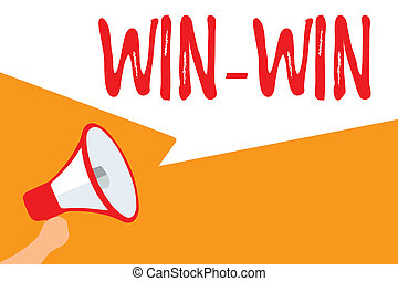 Text sign showing Win Win. Conceptual photo Strategy for both parts obtain benefits Negotiation Agreement Megaphone loudspeaker speech bubbles important message speaking out loud.