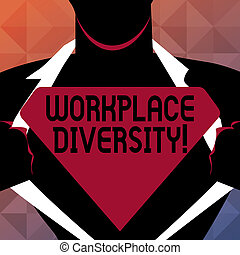 Text sign showing Workplace Diversity. Conceptual photo Different race gender age sexual orientation of workers.