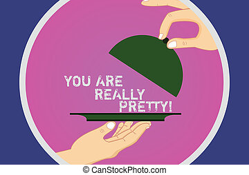 Text sign showing You Are Really Pretty. Conceptual photo ...