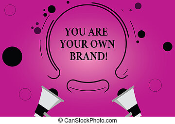 Text sign showing You Are Your Own Brand. Conceptual photo Perception emotion from other showing about yourself Two Megaphone and Circular Outline with Small Circles on Color Background.