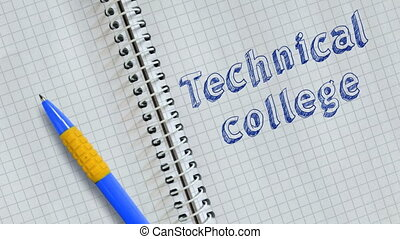 Technical college - Text Technical college handwritten on ...