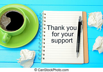 Text Thank you for your support on notebook