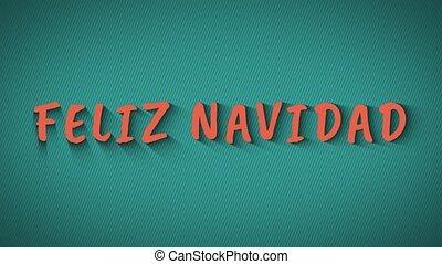 "Text with shadows ""Feliz Navidad"" - Text with shadows...."