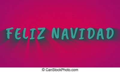 "Text with shadows ""Feliz Navidad"" - Text with shadows 'Feliz..."
