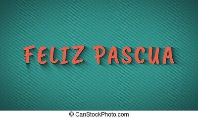 "Text with shadows ""Feliz Pascua"" - Text with shadows 'Feliz..."