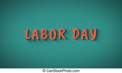 "Text with shadows ""Labor Day"" - Text with shadows 'Labor..."