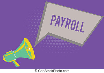text, zeichen, ausstellung, payroll., begrifflich, foto, summe, menge, von, geld, firma, zahlt, zu, angestellte, gehalt, zahlung