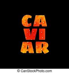 texte, caviar, isolé, arrière-plan noir, rouges
