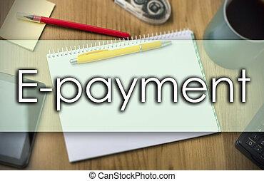 texte, concept, -, e-payment, business