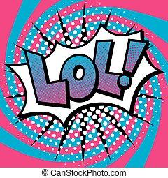 texte, lol!, art, pop, conception