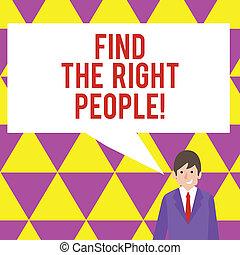 texte, signe, projection, trouver, les, droit, gens., conceptuel, photo, choisir, parfait, candidat, pour, métier, ou, position.