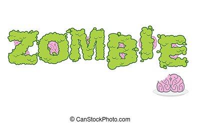 textning, brains., brev, tallrik, fasa, text., förfärlig, typography., hjärna, grön, mänsklig, zombie