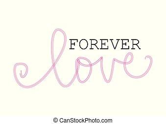 textning, för alltid, kärlek